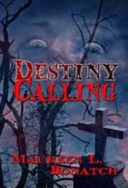 Maureen Bonatch  DestinyCalling_w9052_300  Book Cover