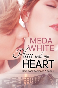 Meda White PlayWithMyHeart850 Book Cover