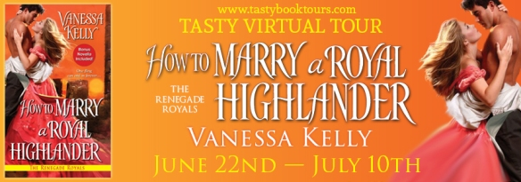 How to Marry a Royal Highlander by Vanessa Kelly; Royal Renegades #4